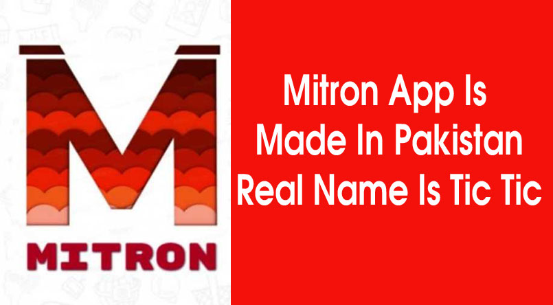 Somewhere The Link Of Mitron App Are Not Connected To Pakistan, Why Did Google Delete Mitron App From Play Store